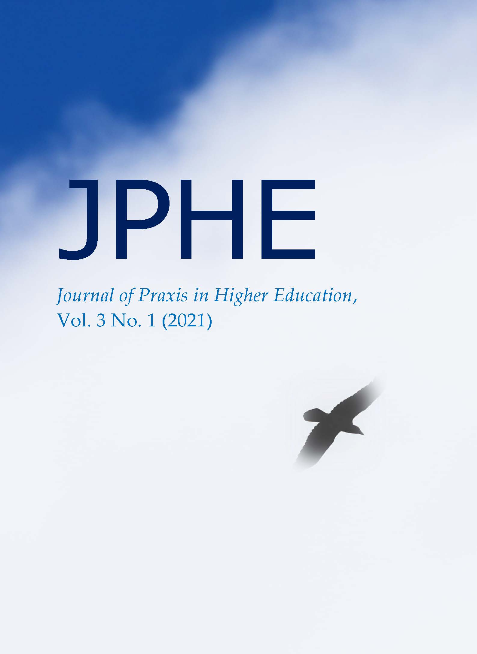 View Vol. 3 No. 1 (2021): Journal of Praxis in Higher Education